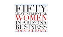 Fifty Most Influential Women In Arizona Business - Cocktail Party