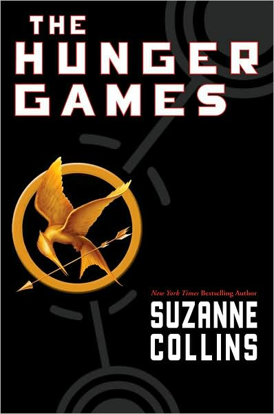 """The Hunger Games"" by Suzanne Collins - Scholastic Press"